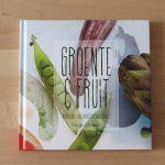 Boekrecensie: Groente & Fruit (Heerlijke Veganistische Menu's)