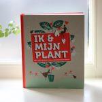 Boekrecensie: Ik & Mijn Plant