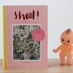 Boekrecensie: Shoot! Fotograferen met je Hart