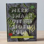 Boekrecensie: Meer Smaak uit Eigen Tuin