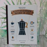 Boekrecensie: Koffiekenner Word Je Zo