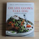 Boekrecensie: Oh She Glows Elke Dag