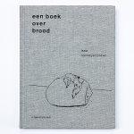 Boekrecensie: Een boek over brood