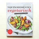Boekrecensie: Vijf ingrediënten vegetarisch